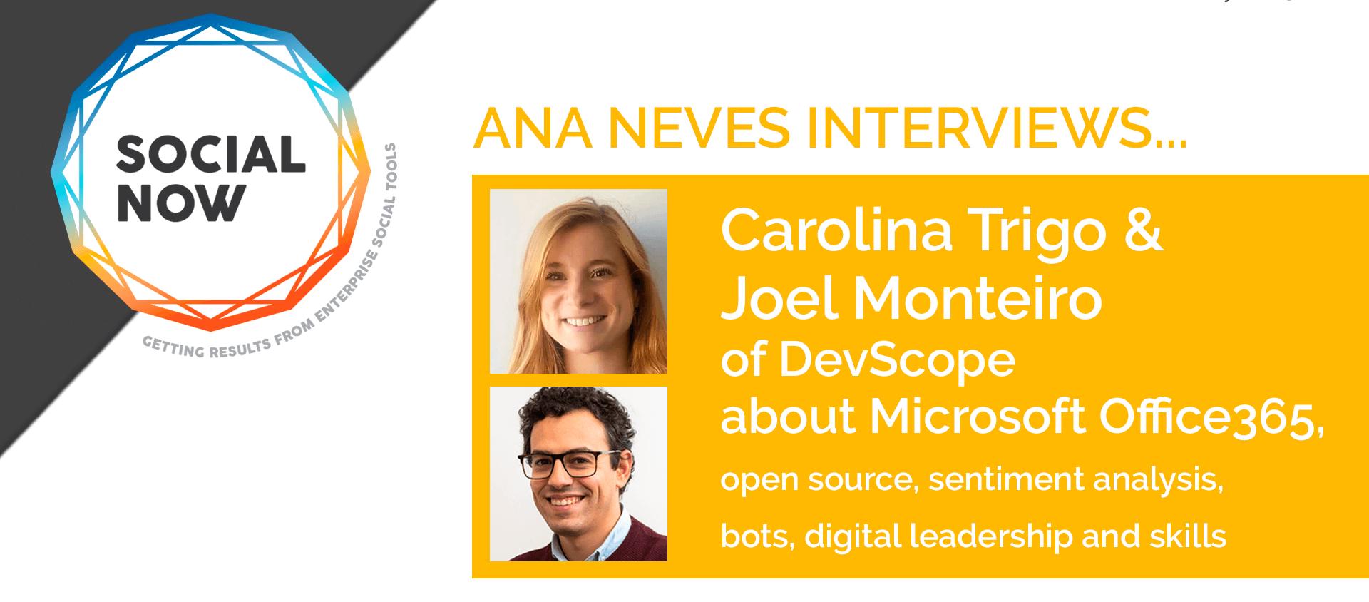 Interview of Carolina Trigo and Joel Monteiro