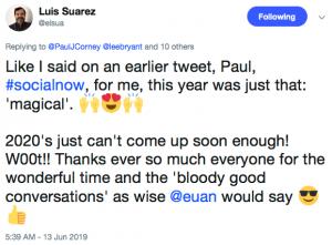 Social Now 2019 - A tweet by Luis Suarez describing it as Magical